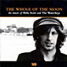 The Whole Of The Moon the music of Mike Scott & The Waterboys(1998)